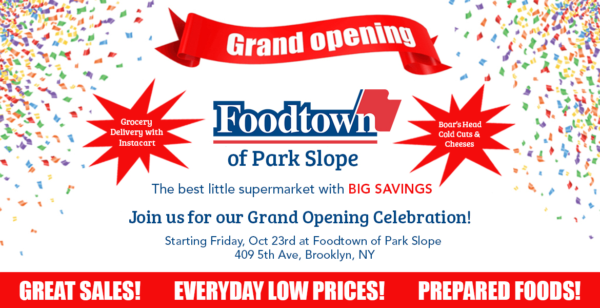 Foodtown of Park Slope Grand opening banner