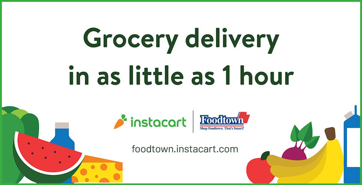 various groceries with text saying grocery delivery in as little as 1 hour. Shop Foodtown.instacart.com